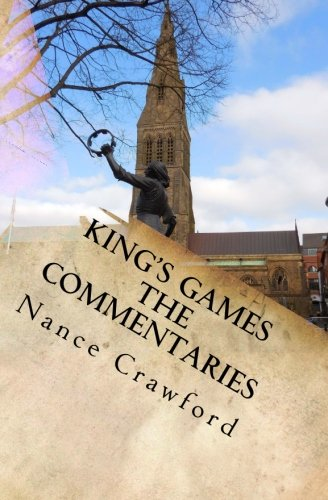 9781511875813: King's Games The Commentaries