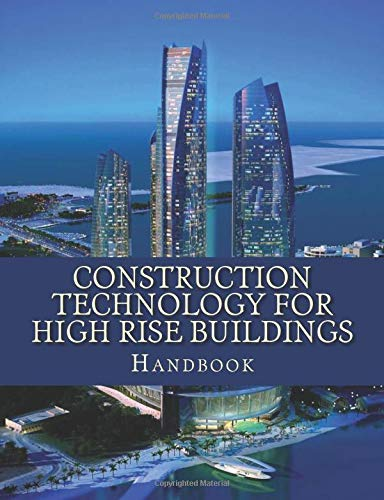 9781511877329: Construction Technology for High Rise Buildings: Handbook