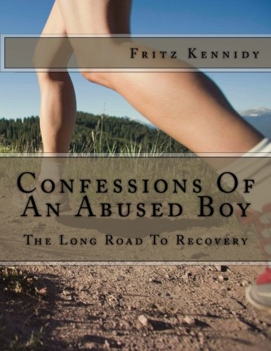 9781511878012: Confessions Of An Abused Boy: The Long Road To Recovery