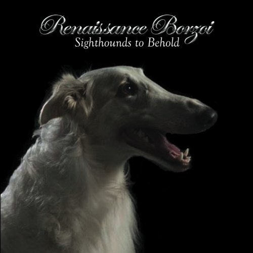 9781511878135: Renaissance Borzoi: Sighthounds to Behold