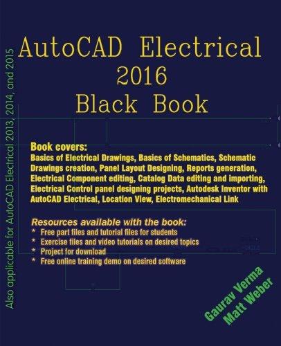 9781511878678: AutoCAD Electrical 2016 Black Book