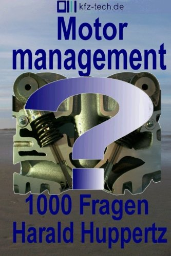 9781511880947: Motormanagement 1000 Fragen (Kfz-Technik) (Volume 18) (German Edition)