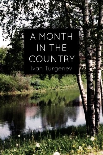 9781511885379: A Month In the Country: A Comedy in Five Acts