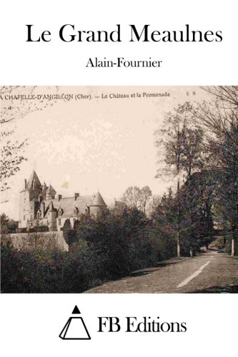 9781511886000: Le Grand Meaulnes (French Edition)