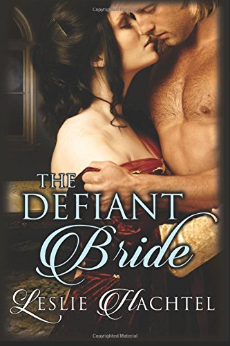 9781511886284: The Defiant Bride