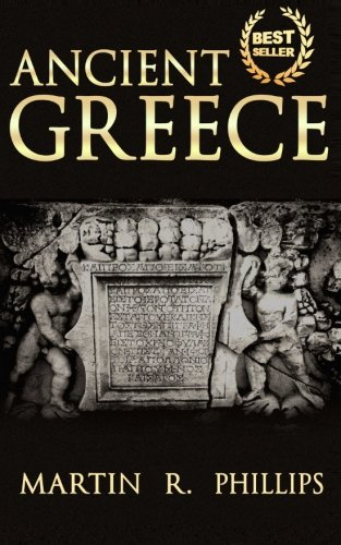 9781511886871: Ancient Greece: Discover the Secrets of Ancient Greece