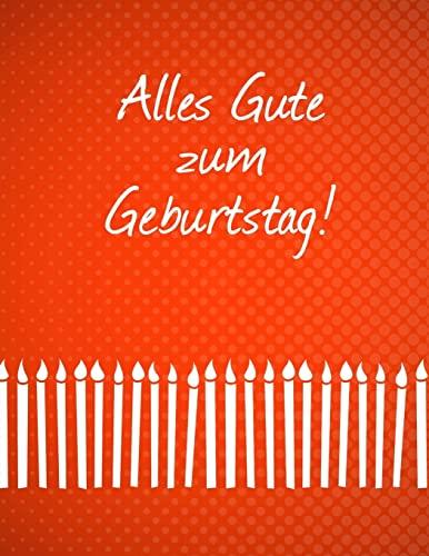 9781511887380: Alles Gute Zum Geburtstag: Feier und Memory Book
