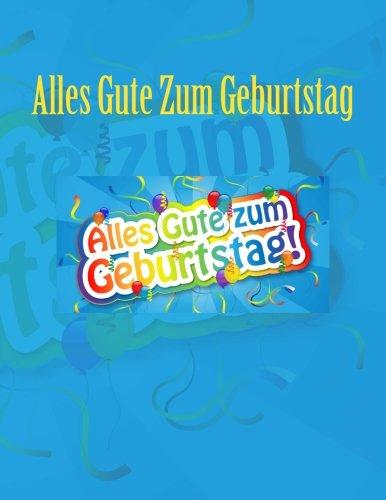 9781511887397: Alles Gute Zum Geburtstag: Feier und Memory Book