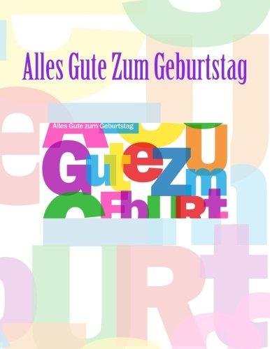 9781511887403: Alles Gute Zum Geburtstag: Feier und Memory Book