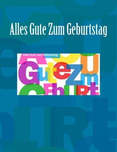 9781511887410: Alles Gute Zum Geburtstag: Feier und Memory Book