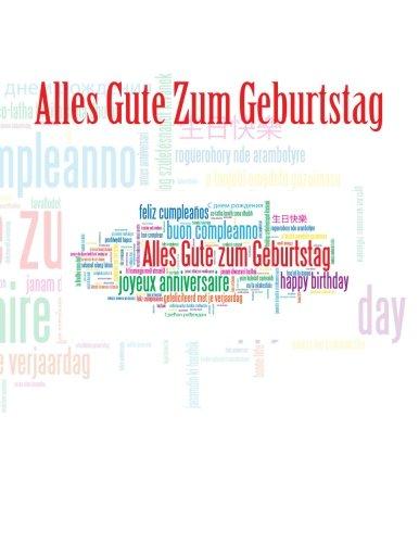 9781511887427: Alles Gute Zum Geburtstag: Feier und Memory Book