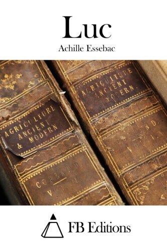 Luc: Essebac, Achille