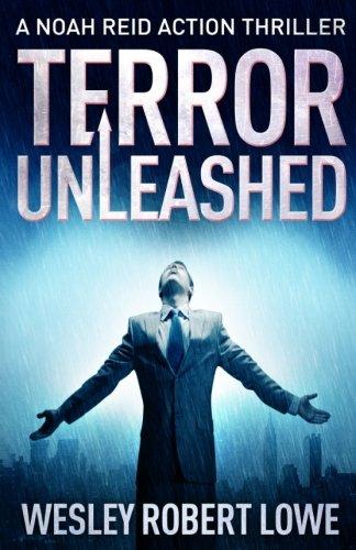 9781511888660: Terror Unleashed: Assassination, Organized Crime & Revenge in Hong Kong (Noah Reid Action Thriller) (Volume 1)