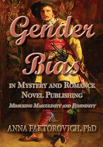 9781511888905: Gender Bias in Mystery and Romance Novel Publishing: Mimicking Masculinity and Femininity