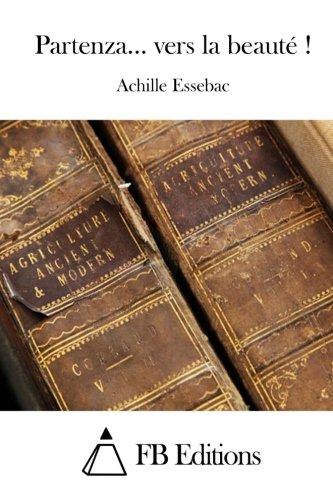 Partenza. Vers La Beaute !: Essebac, Achille