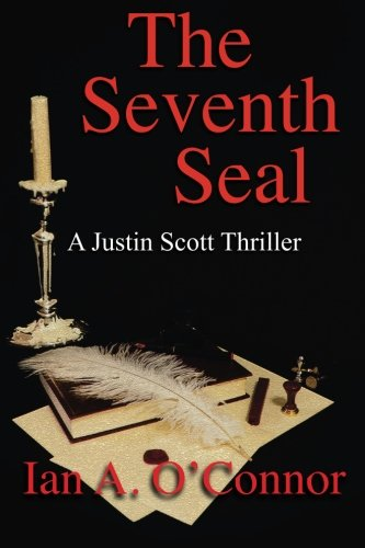 9781511890052: The Seventh Seal (A Justin Scott Thriller) (Volume 1)