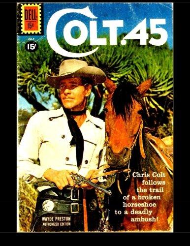 9781511891585: Colt .45 #9: Dell Western Adventure 1961