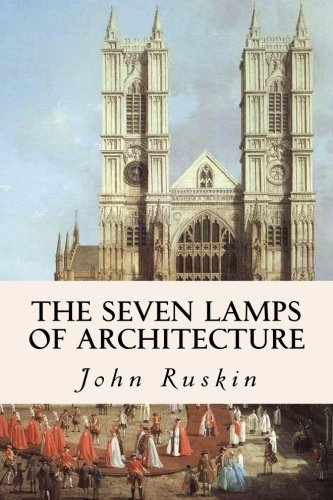 9781511891639: The Seven Lamps of Architecture