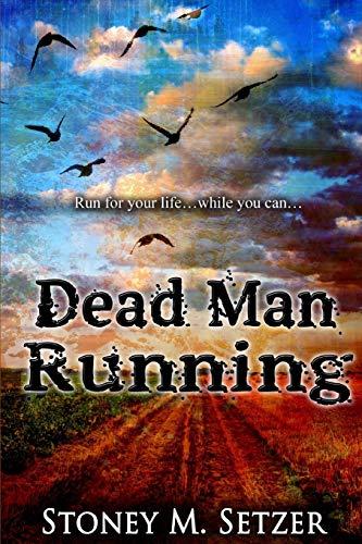 9781511893428: Dead Man Running