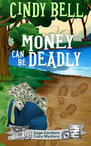 9781511893473: Money Can Be Deadly (Sage Gardens Cozy Mystery) (Volume 2)
