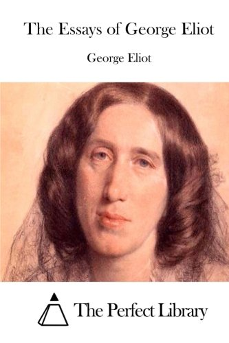 9781511893589: The Essays of George Eliot