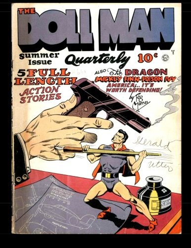 9781511894708: The Doll Man Quarterly #3: Golden Age Comics First Superhero With Shrinking Power 1942