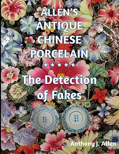9781511895064: Allen's Antique Chinese Porcelain ***The Detection of Fakes***