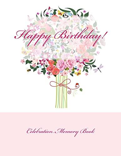 9781511896177: Happy Birthday!: Celebration Memory Book
