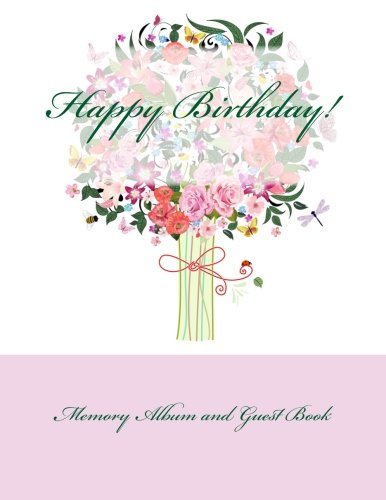 9781511896283: Happy Birthday!: Memory Album and Guest Book