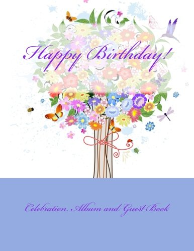 9781511896313: Happy Birthday!: Celebration Album and Guest Book