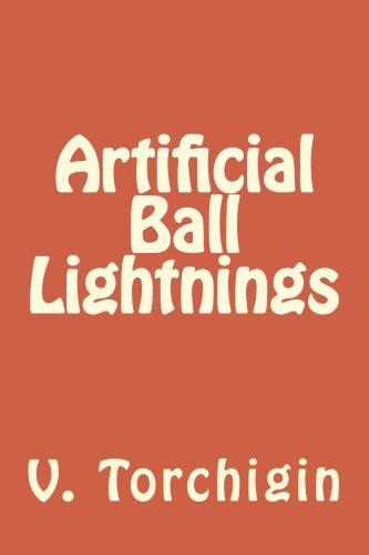 9781511896924: Artificial Ball Lightnings