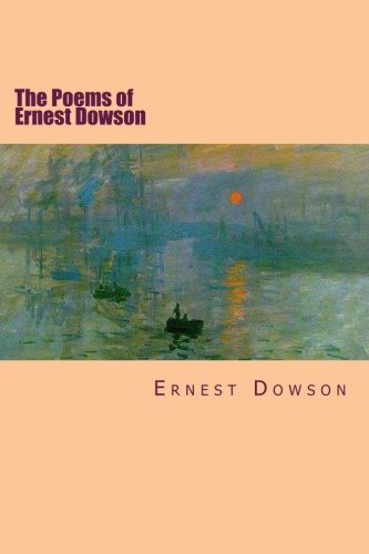 9781511897464: The Poems of Ernest Dowson