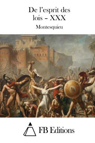9781511897907: De l'esprit des lois – XXX (French Edition)
