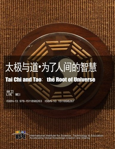 9781511898263: Tai Chi and Tao: the Root of Universe (Chinese Edition)