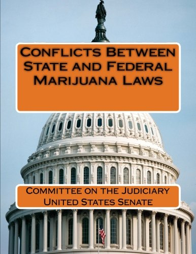 9781511899086: Conflicts Between State and Federal Marijuana Laws