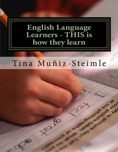 9781511899697: English Language Learners - THIS is how they learn: Teachers Guide for ELL's