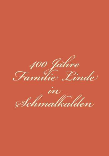 9781511899802: 400 Jahre Familie Linde in Schmalkalden (German Edition)