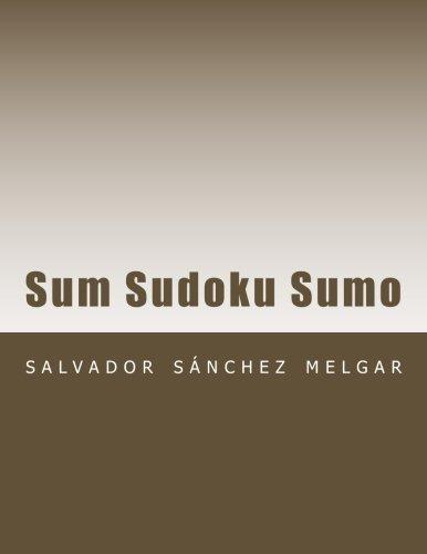 9781511899864: Sum Sudoku Sumo (Spanish Edition)