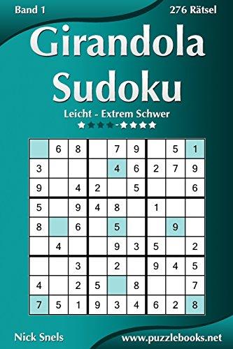 Girandola Sudoku - Leicht Bis Extrem Schwer: Snels, Nick