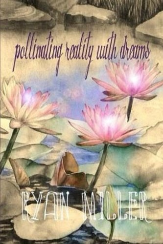 9781511901185: Pollinating Reality With Dreams