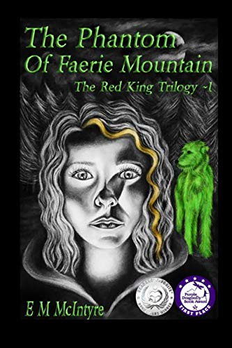 9781511901826: The Phantom of Faerie Mountain (The Red King Trilogy) (Volume 1)