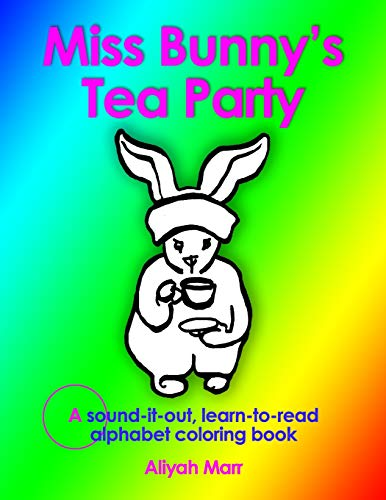 9781511904308: Miss Bunny's Tea Party: A sound-it-out, learn to read alphabet coloring book