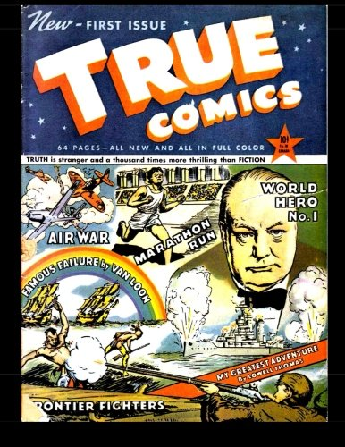 9781511905367: True Comics #1: 1941 Non-Fiction Comic