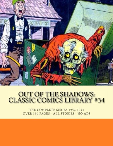 9781511906180: Out Of The Shadows: Classic Comics Library #34: The Complete Series 1952-1954 -- All Stories - No Ads