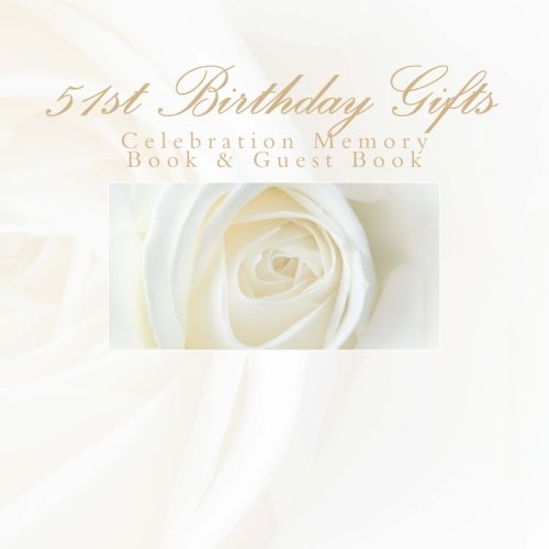 9781511906623: 51th Birthday Gifts: Celebration Memory Book & Guest Book