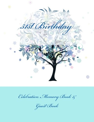 9781511906630: 51st Birthday: Celebration Memory Book & Guest Book