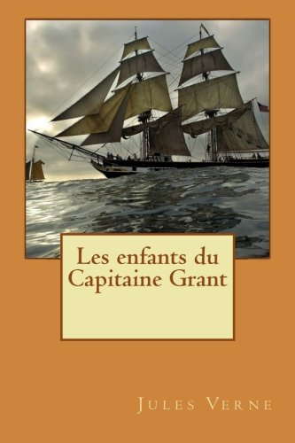 9781511906906: Les enfants du Capitaine Grant (French Edition)