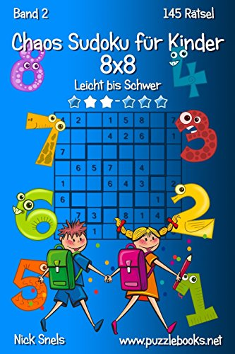 Chaos Sudoku Fur Kinder 8x8 - Leicht: Snels, Nick