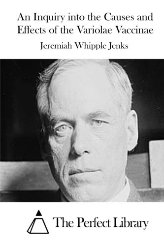 An Inquiry Into the Causes and Effects: Jenks, Jeremiah Whipple