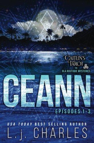 9781511910415: Ceann: Caitlin's Tarot: An Ola Boutique Mystery (The Ola Boutique Mysteries) (Volume 1)
